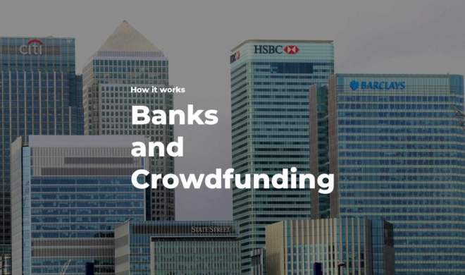 Banks and crowdfunding how it all works